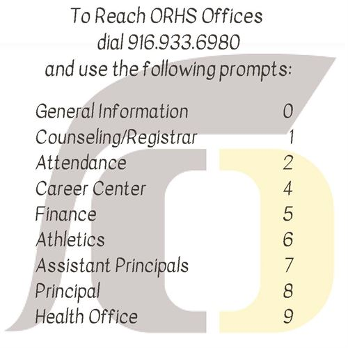 To reach ORHS offices dial 916-933-6980